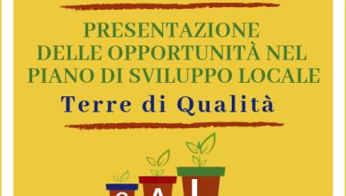 """Presentazione del Piano di Sviluppo Locale """"Terre di Qualità"""""""